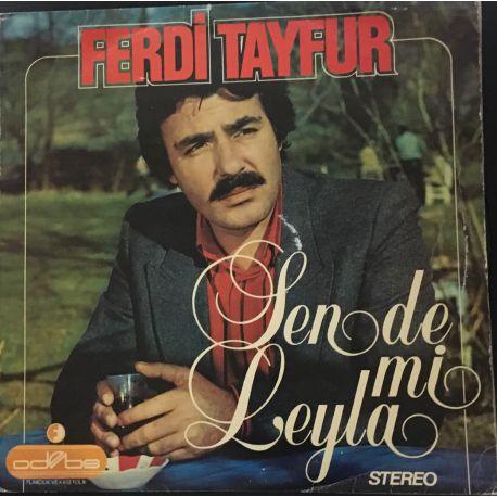 Ferdi Tayfur Sen de mi Leyla