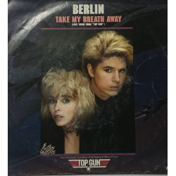 "Berlin ‎– Take My Breath Away (Love Theme From ""Top Gun"")"