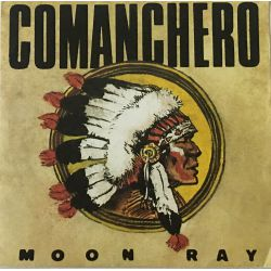 Moon Ray* – Comanchero