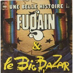 Fugain* & Le Big Bazar – Une Belle Histoire