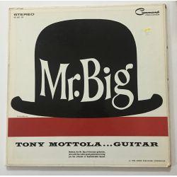 Tony Mottola – Mr. Big: Tony Mottola...Guitar  Plak -LP