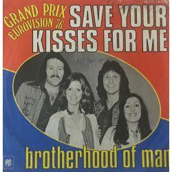 Brotherhood Of Man – Save Your Kisses For Me Plak