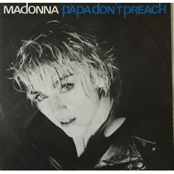 Madonna – Papa Don't Preach Plak