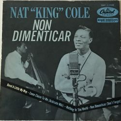Nat King Cole ‎– Non Dimenticar (Dont Forget)
