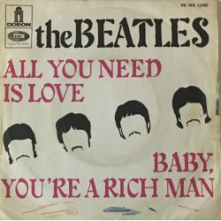 The Beatles ‎– All You Need Is Love / Baby You're A Rich Man