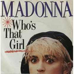 Madonna – Who's That Girl Plak