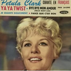 Petula Clark – Chante En Français Ya Ya Twist Plak