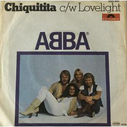 ABBA – Chiquitita c/w Lovelight