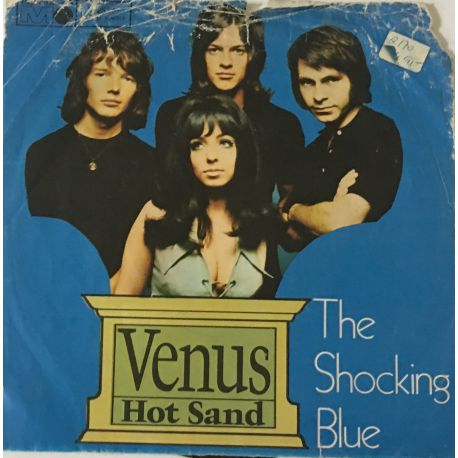 The Shocking Blue* – Venus