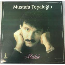 Mustafa Topaloğlu – Makbule
