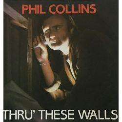 Phil Collins ‎– Thru' These Walls Plak-lp
