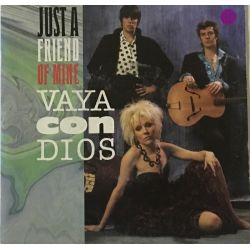 Vaya Con Dios ‎– Just A Friend Of Mine Plak-LP