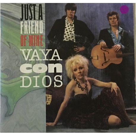 Vaya Con Dios – Just A Friend Of Mine