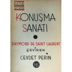 Konuşma Sanatı Raymond De Saınt Laurent