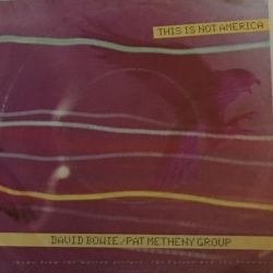 David Bowie / Pat Metheny Group ‎– This Is Not America Plak