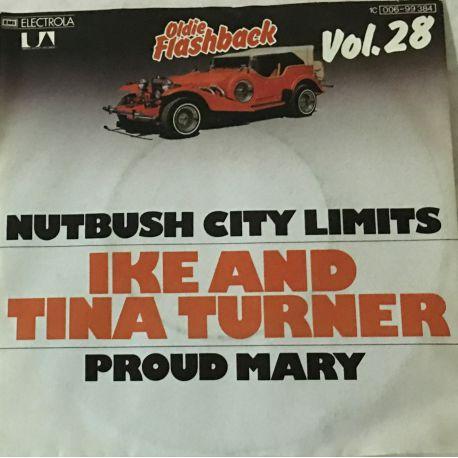 Ike & Tina Turner – Nutbush City Limits / Proud Mary