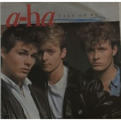 a-ha ‎– Take On Me Plak