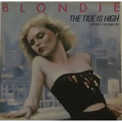 Blondie ‎– The Tide Is High