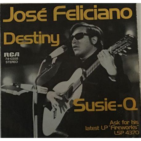 José Feliciano – Destiny / Susie-Q