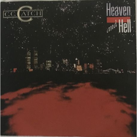 C.C. Catch – Heaven And Hell