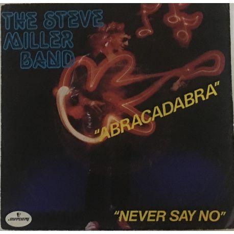 The Steve Miller Band* – Abracadabra