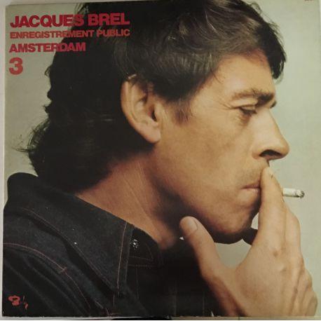 Jacques Brel – 3 - Enregistrement Public Amsterdam