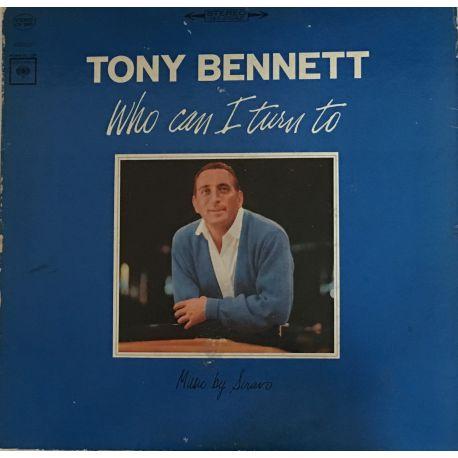 Tony Bennett – Who Can I Turn To