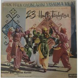 İstanbul Şehir Operası Korosu – 23 Halk Türküsü Plak