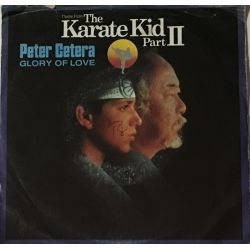 Peter Cetera ‎– Glory Of Love (Theme From Karate Kid Part II)