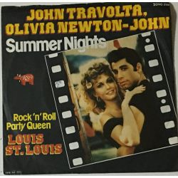John Travolta & Olivia Newton-John / Louis St. Louis ‎– Summer Nights / Rock 'n' Roll Party Queen