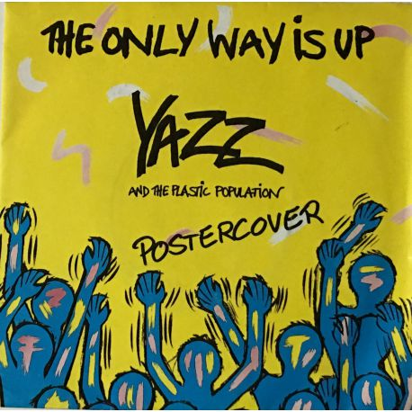 Yazz And The Plastic Population – The Only Way Is Up