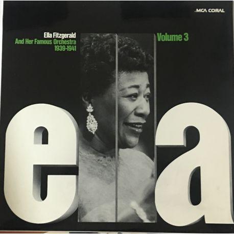 Ella Fitzgerald And Her Famous Orchestra – ELLA Volume 3, 1939-1941
