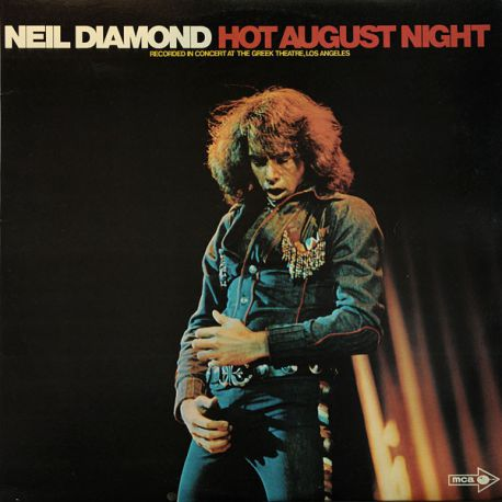 Neil Diamond ‎– Hot August Night - 2LP
